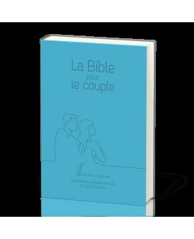 La Bible pour le couplé (COUVERTURE RIGIDE BLEUE)